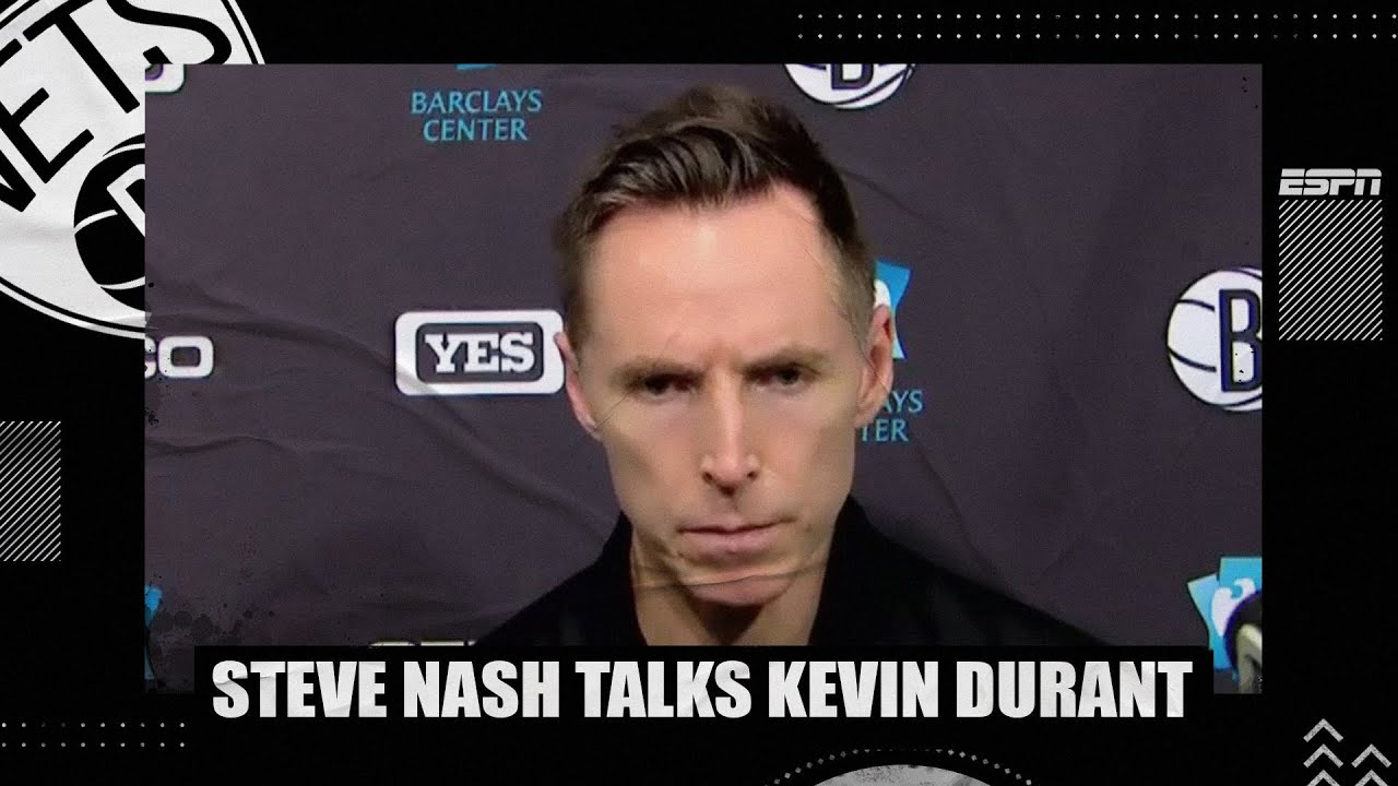 Steve Nash opens up on Kevin Durant situation after loss to Raptors | NBA on ESPN