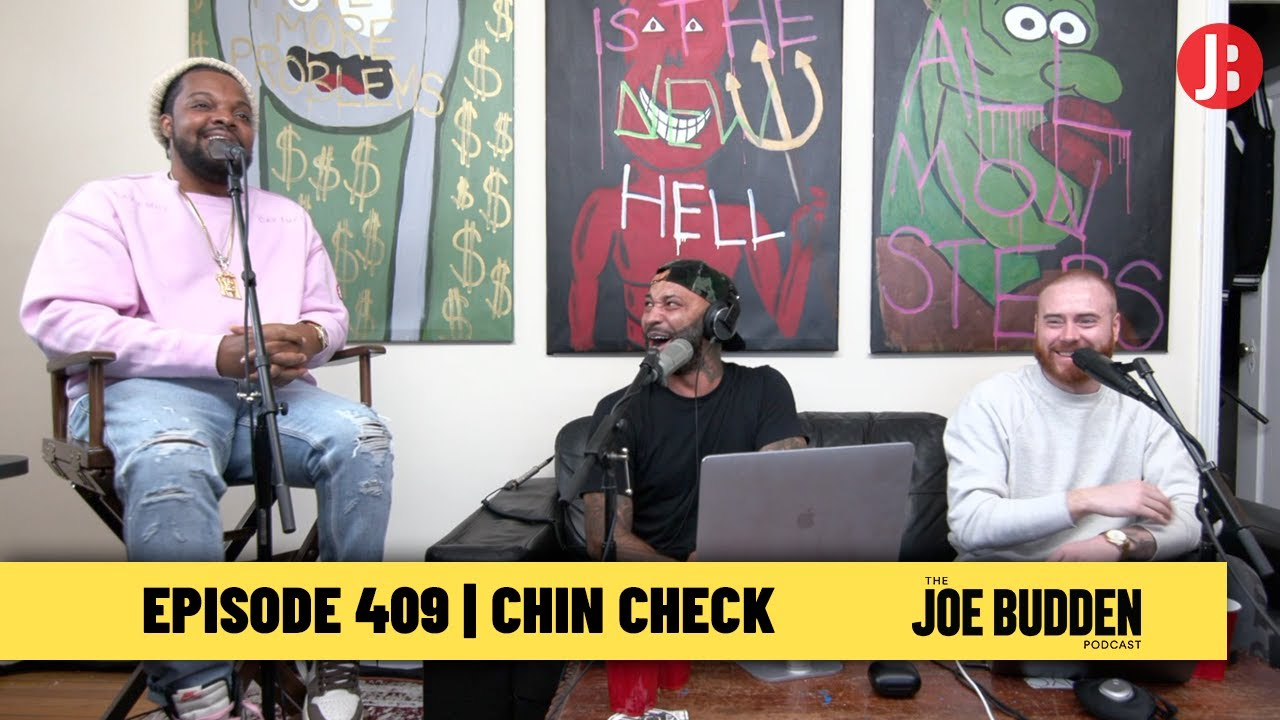 The Joe Budden Podcast Episode 409 | Chin Check