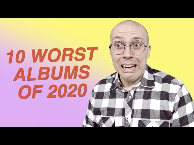 The Worst Albums of 2020