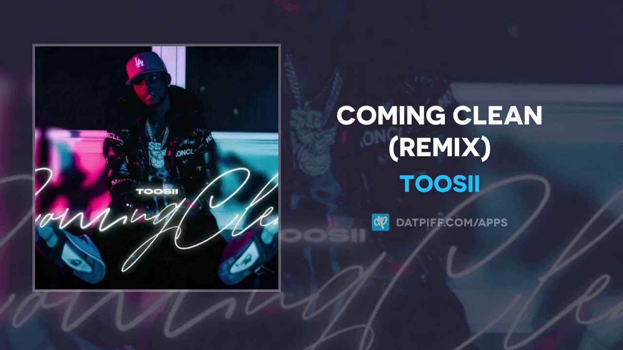 Toosii - Coming Clean (Remix) (AUDIO)