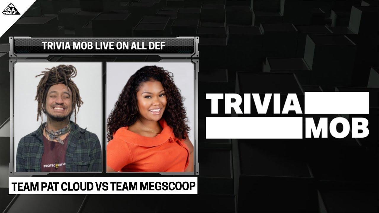 TriviaMob | MegScoop vs Patrick Cloud | All Def