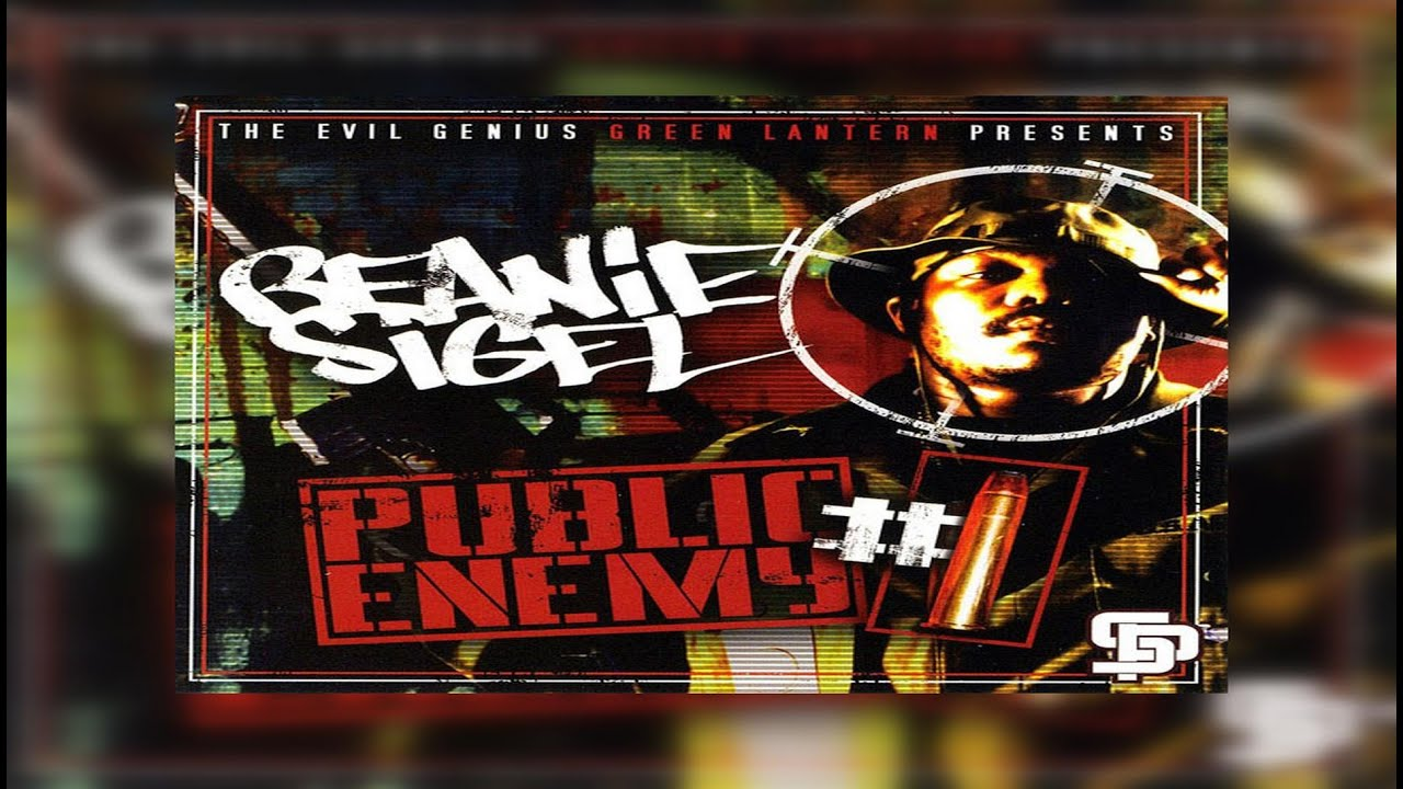 Beanie Sigel x DJ Green Lantern - Public Enemy #1 (Full Mixtape) Ft State Property, Twista, Lil Flip