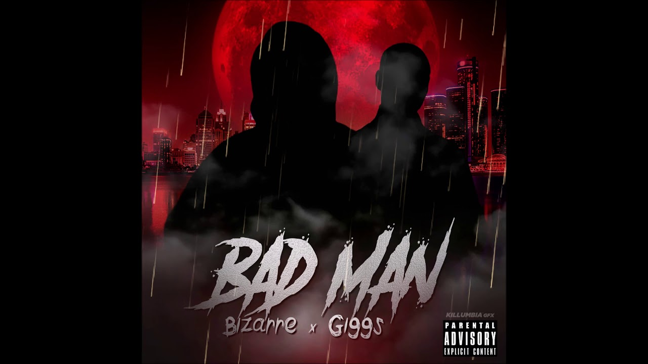 "Bizarre & Giggs - ""Bad Man"" OFFICIAL VERSION"