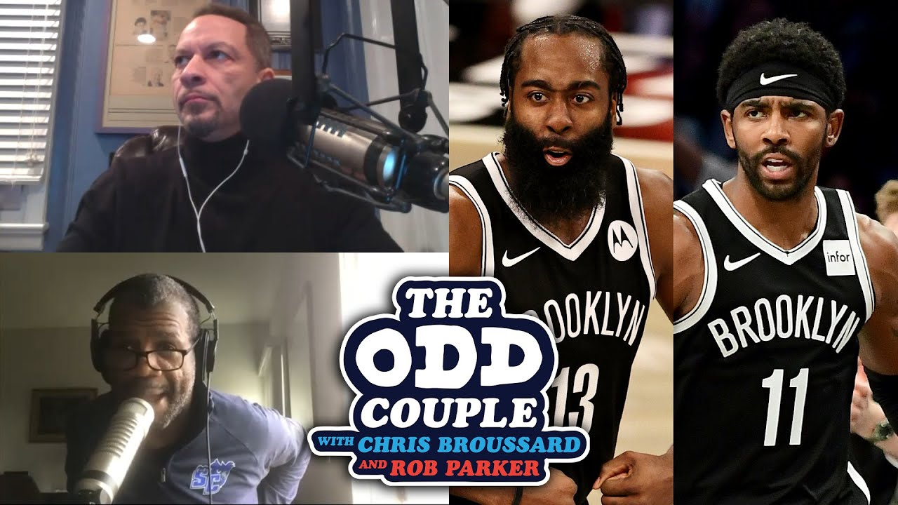 Chris Broussard & Rob Parker - The Nets Are Scary and James Harden is Brooklyn's MVP