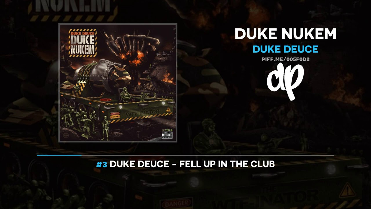 Duke Deuce - Duke Nukem (FULL MIXTAPE)