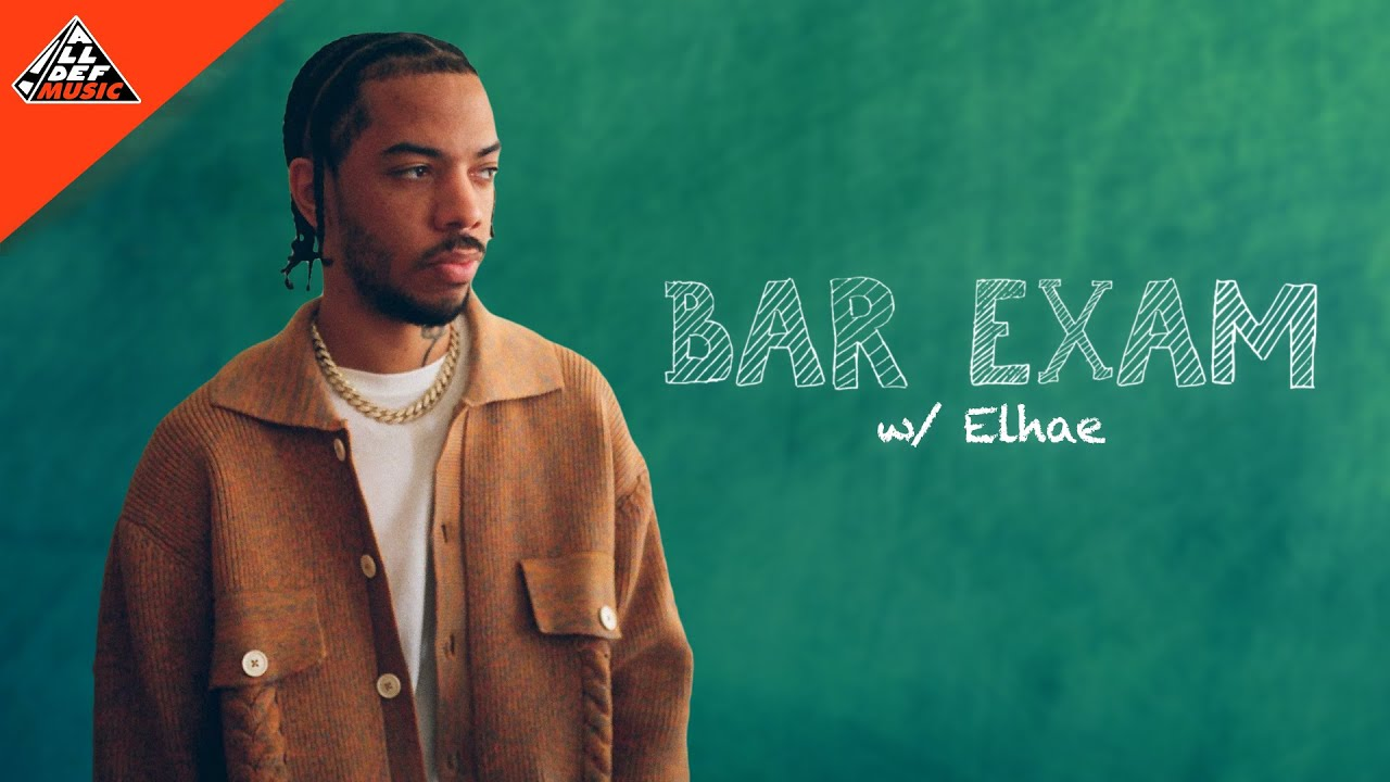 Elhae Takes the 'Bar Exam'   All Def Music