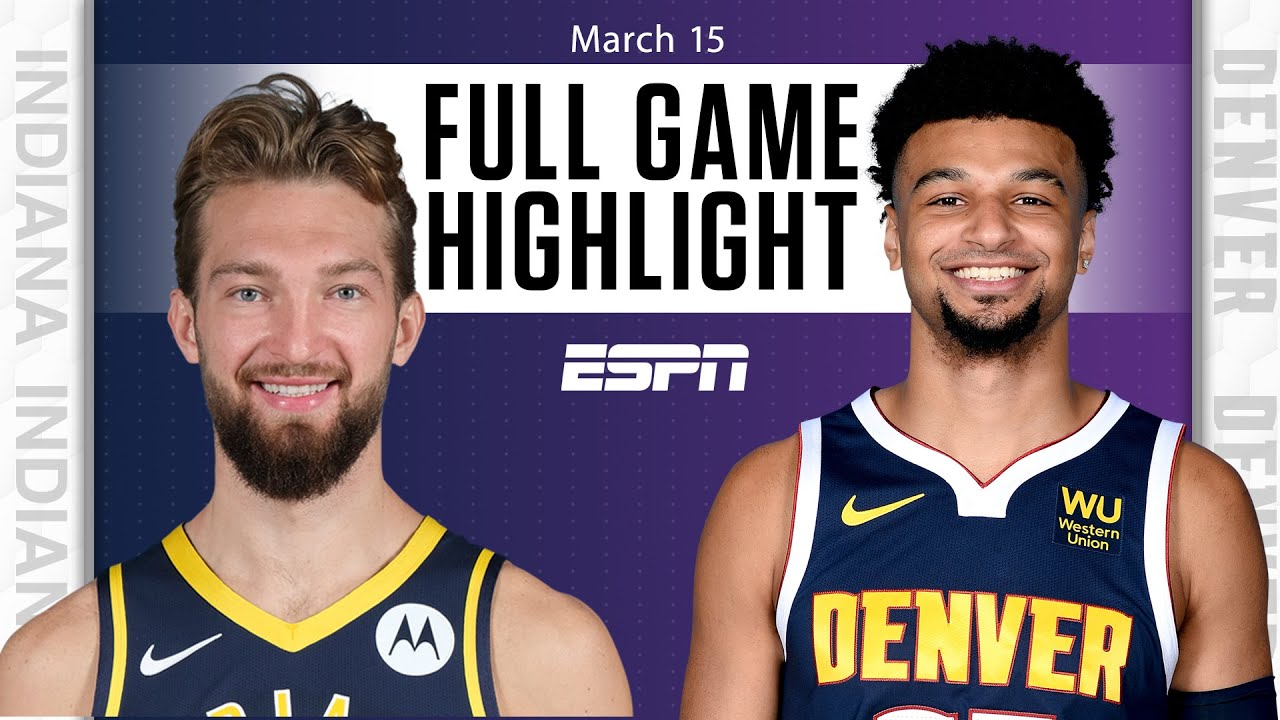 Indiana Pacers vs. Denver Nuggets [FULL GAME HIGHLIGHTS] | NBA on ESPN