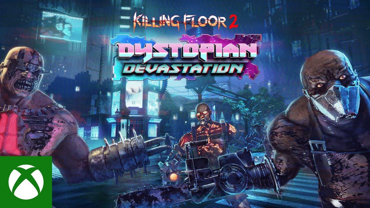 Killing Floor 2 Dystopian Devastation - Launch Trailer