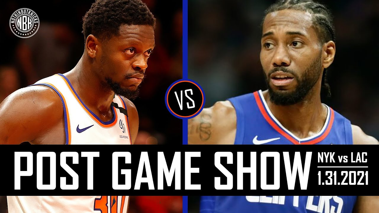 New York Knicks vs Los Angeles Clippers Post Game Show | 1.31.21