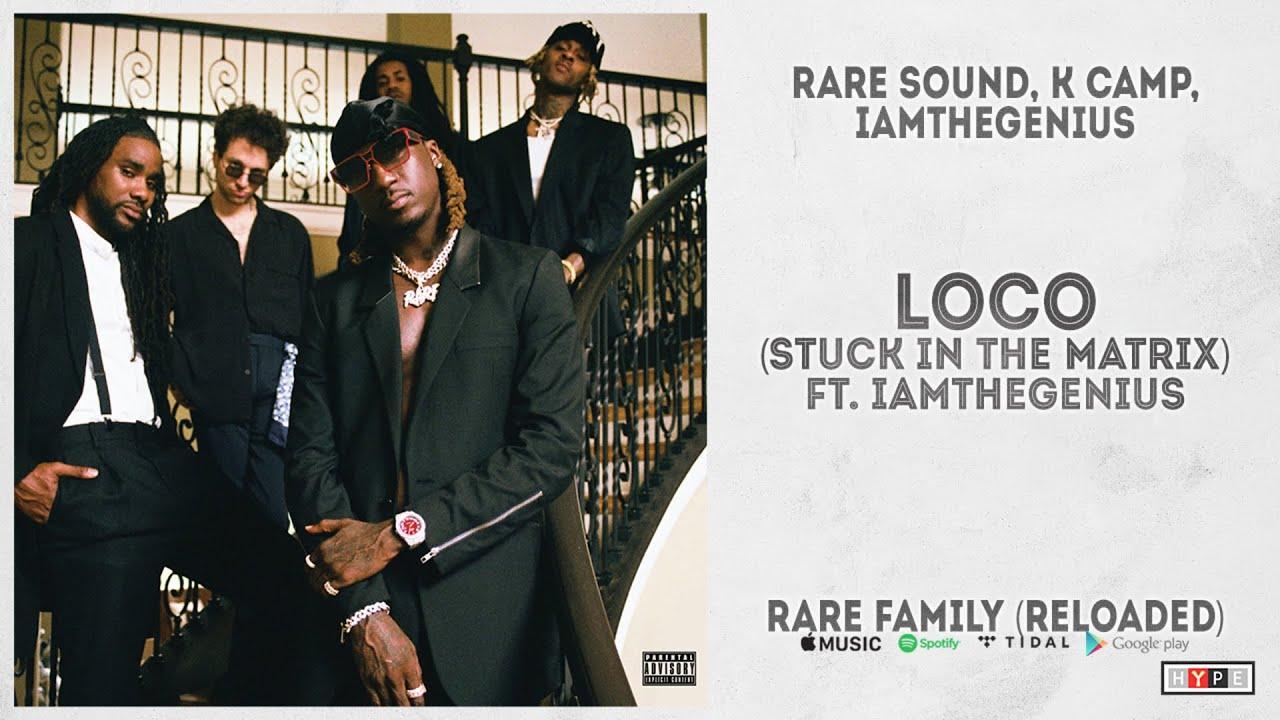 """RARE Sound - """"Loco (Stuck In The Matrix)"""" Ft.iAmTheGENIUS (RARE Family Reloaded)"""