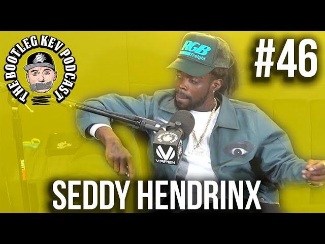 The Bootleg Kev Podcast #46 | Seddy Hendrinx