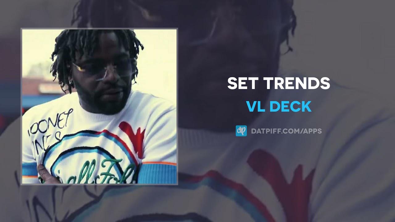 VL Deck - Set Trends (AUDIO)