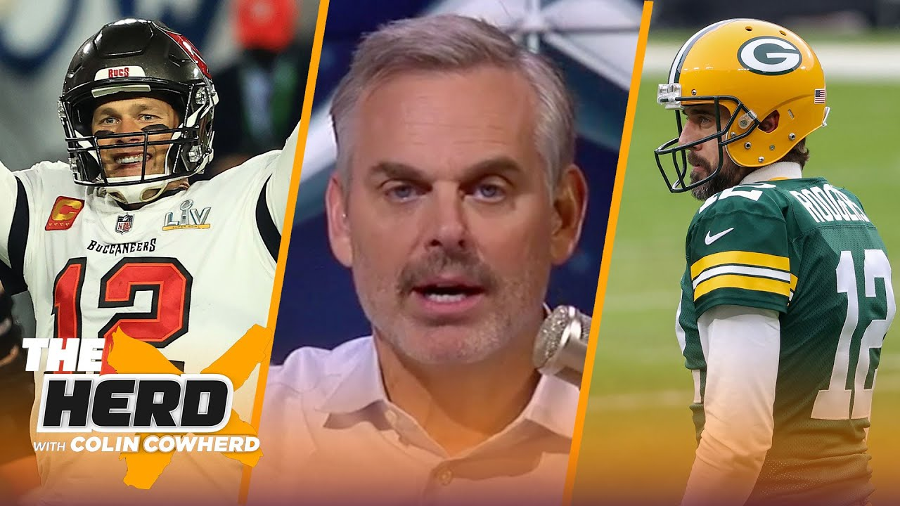 2021 Buccaneers are stacked, will Aaron Rodgers finish career in Green Bay? — Colin | NFL | THE HERD