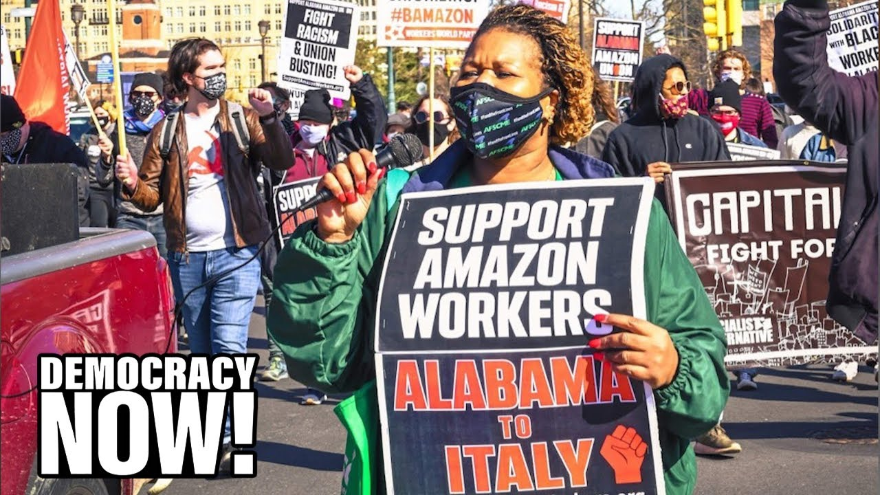 Amazon Intimidates Workers Amid Historic Alabama Union Vote as Jeff Bezos Makes $7 Million an Hour