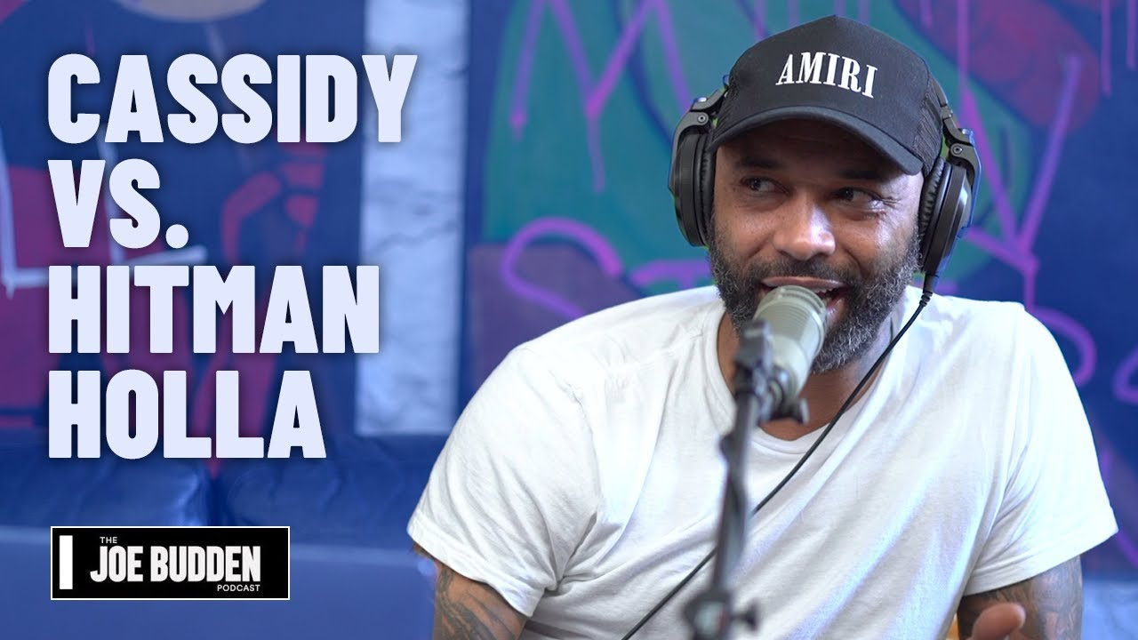 Cassidy vs. Hitman Holla | The Joe Budden Podcast
