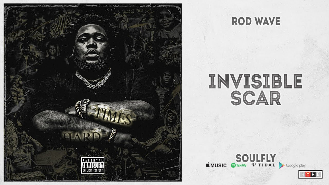 "Rod Wave - ""Invisible Scar"" (SoulFly)"