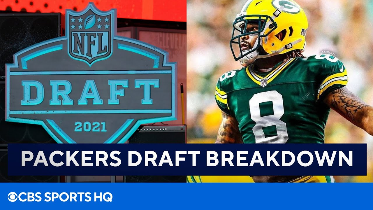2021 NFL Draft: Breakdown of Packers' Draft Picks | CBS Sports HQ