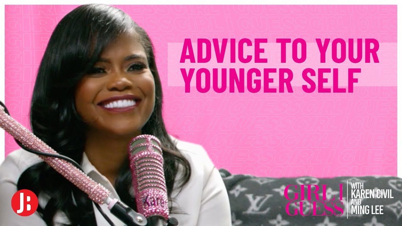 Advice To Your Younger Self   Girl I Guess
