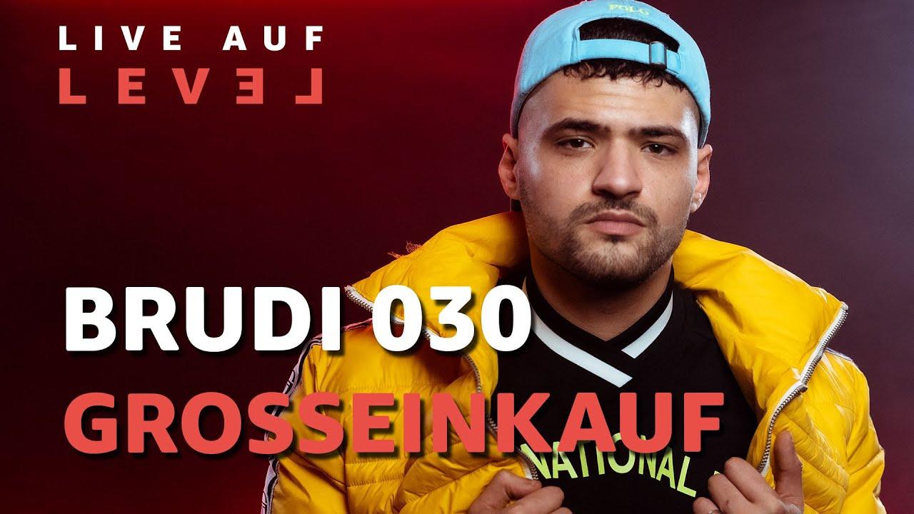 Brudi030 - Großeinkauf (Live Auf Level) | 16BARS