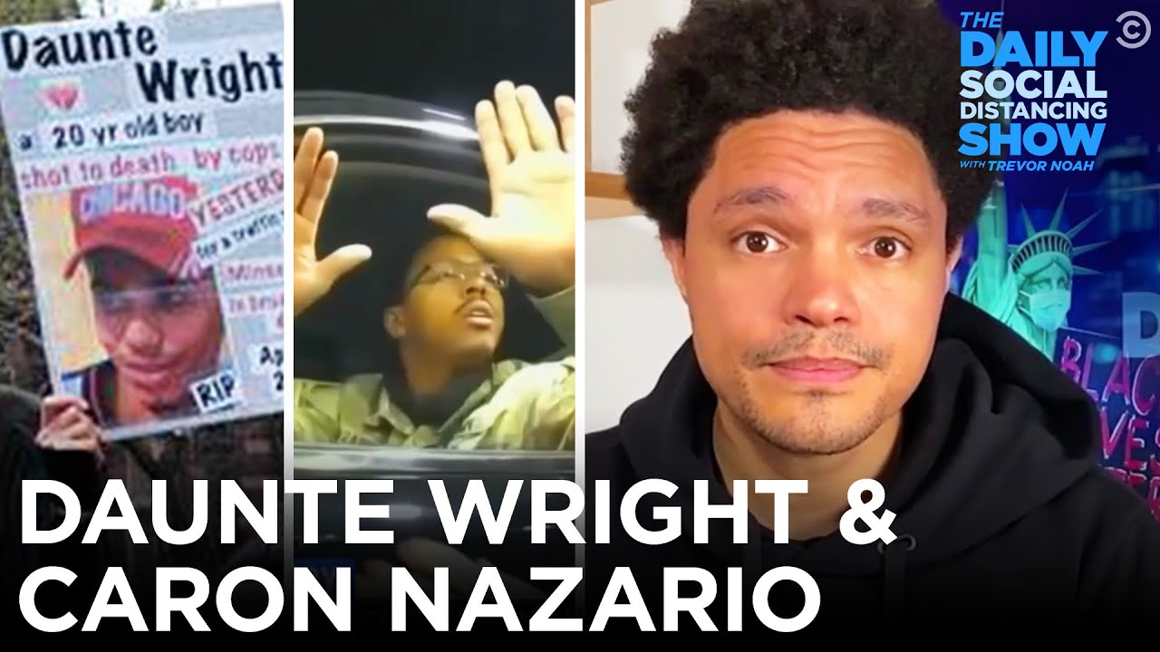 Daunte Wright's Death & America's Broken Policing System | The Daily Social Distancing Show