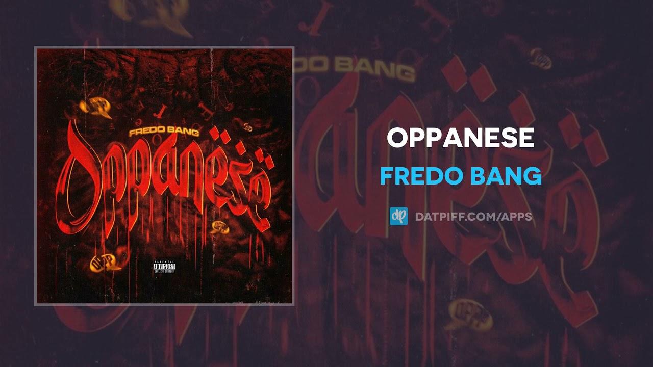 Fredo Bang - Oppanese (AUDIO)