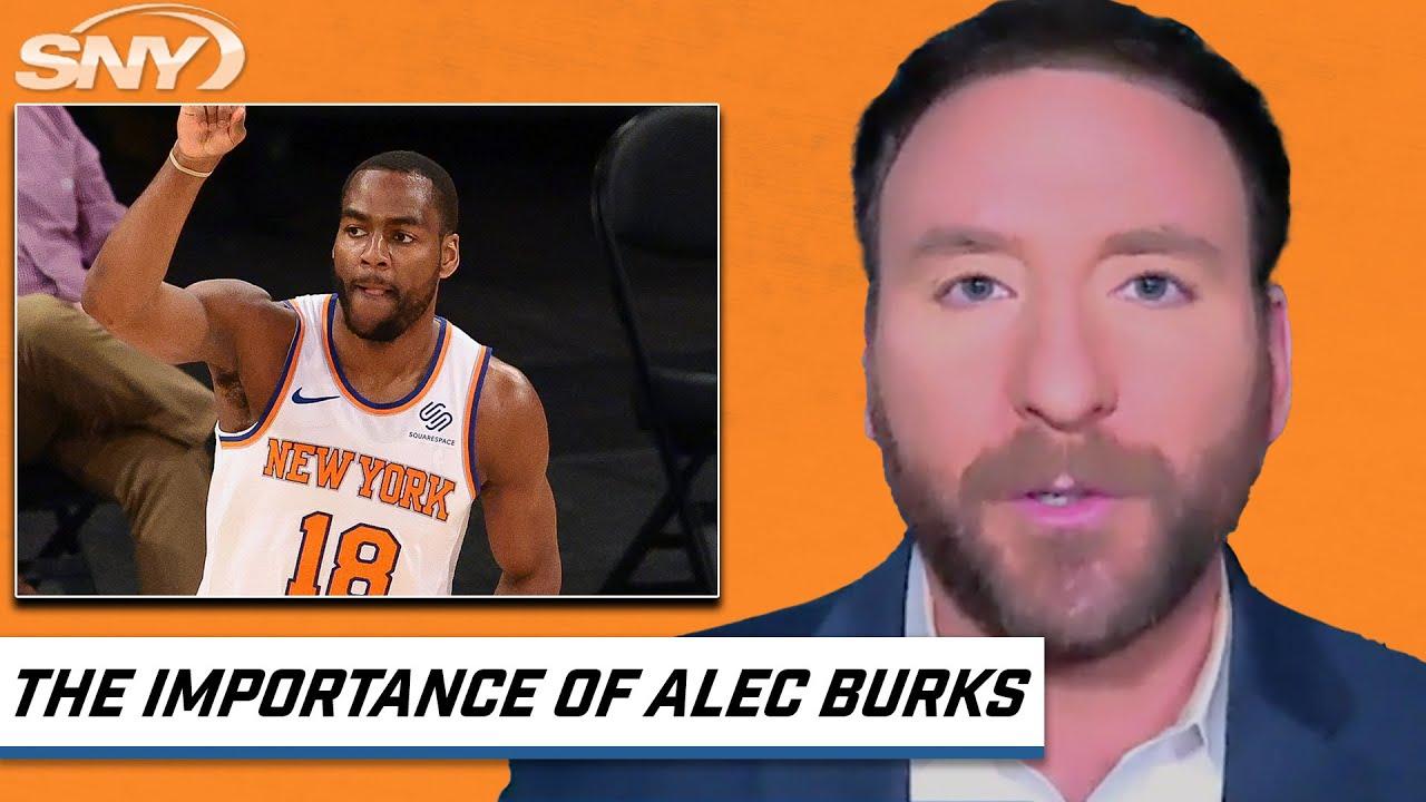 Ian Begley: How important is Alec Burks to the Knicks? | SNY