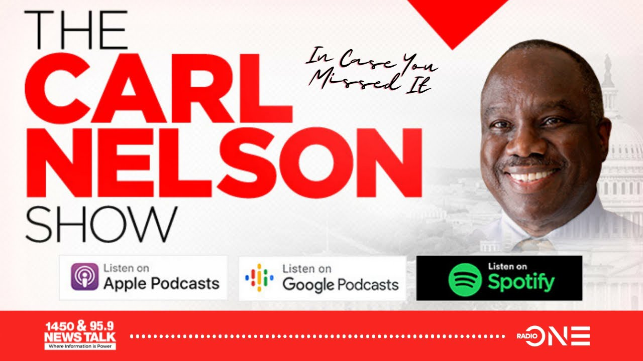 #ICYMI Here's What Was Discussed This Week On The Carl Nelson Show 4.30.21