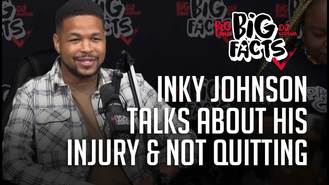 Inky Johnson Talks About His Injury And Not Quitting! Big Facts Podcast Clips