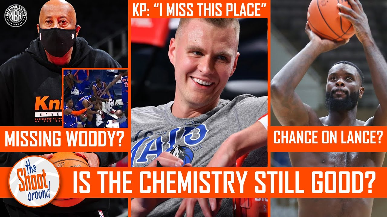 Is the Knicks chemistry good? | Missing Mike Woodson? | Take chance w/Lance Stephenson? | KP in town