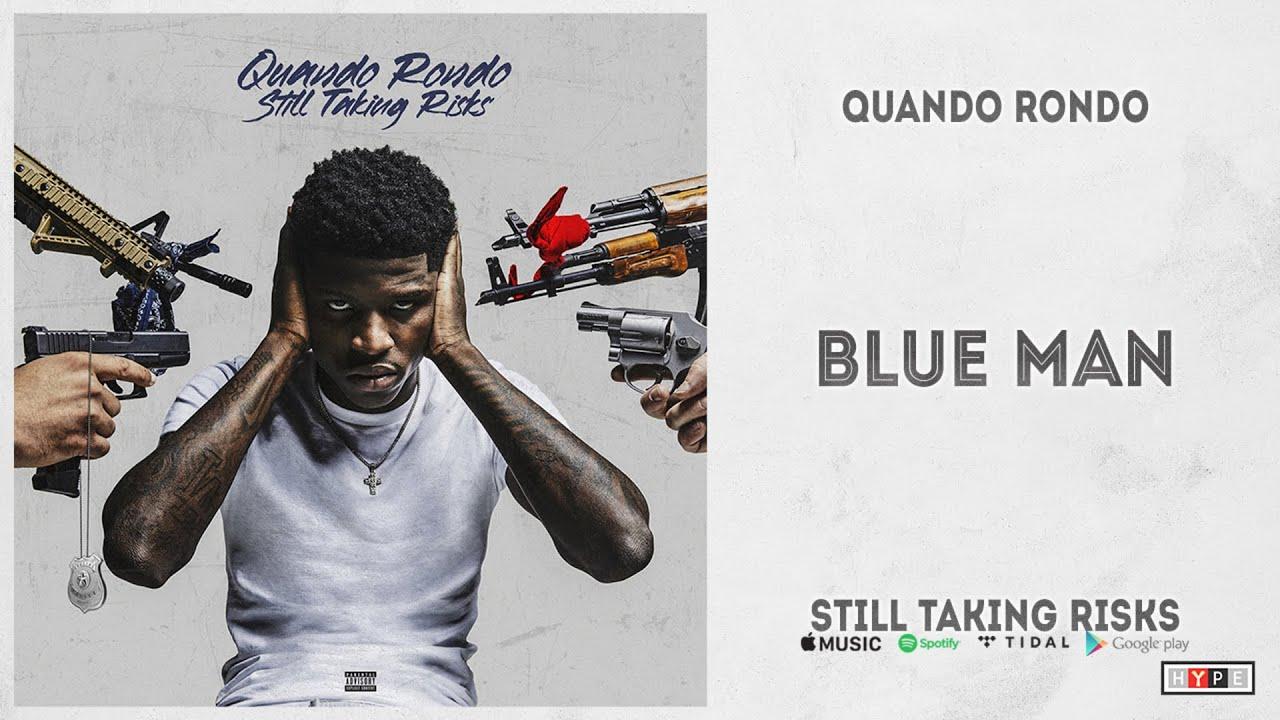 "Quando Rondo - ""Blue Man"" (Still Taking Risks)"