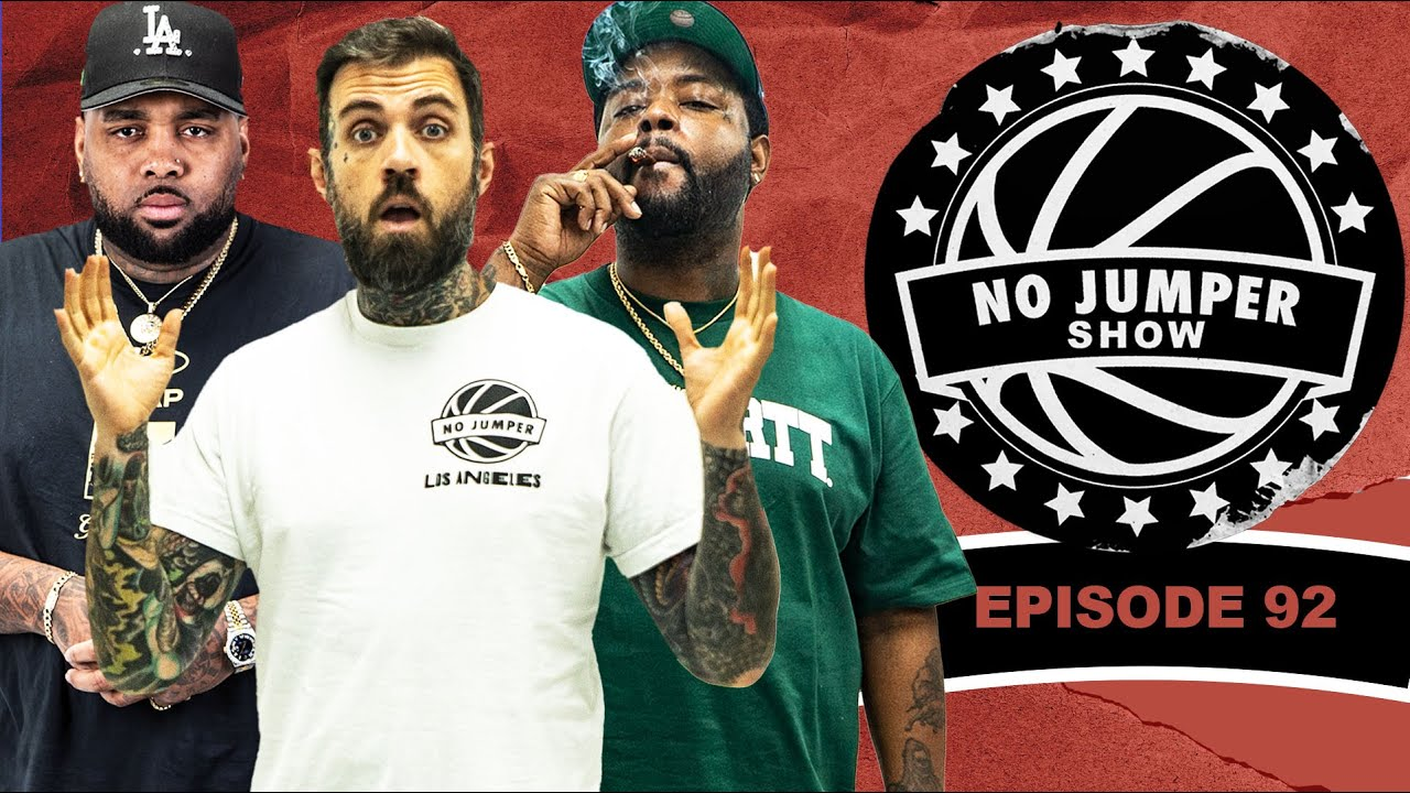 The No Jumper Show Ep. 92 w/ Bobbalam