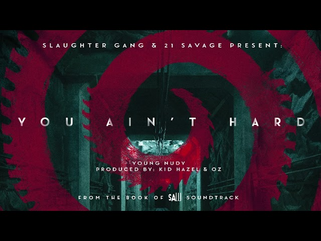 Young Nudy - You Ain't Hard (Official Audio)