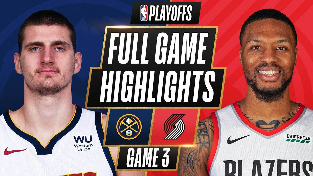 #3 NUGGETS at #6 TRAIL BLAZERS | FULL GAME HIGHLIGHTS | May 27, 2021