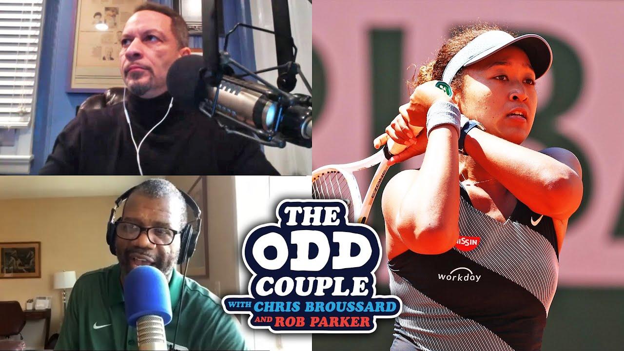 Chris Broussard & Rob Parker - Statement By Naomi Osaka's Sister Undermines Her Media Boycott