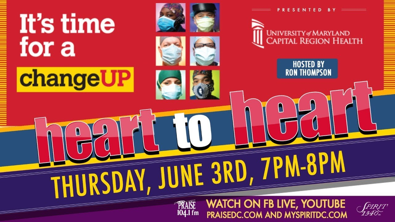 """Heart To Heart - """"Change It Up"""" edition presented by University of Maryland Capital Region Health!"""