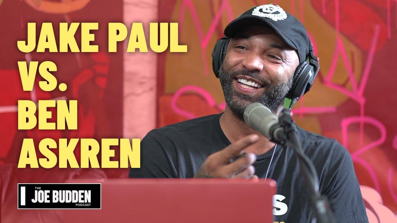 Jake Paul vs. Ben Askren   The Joe Budden Podcast