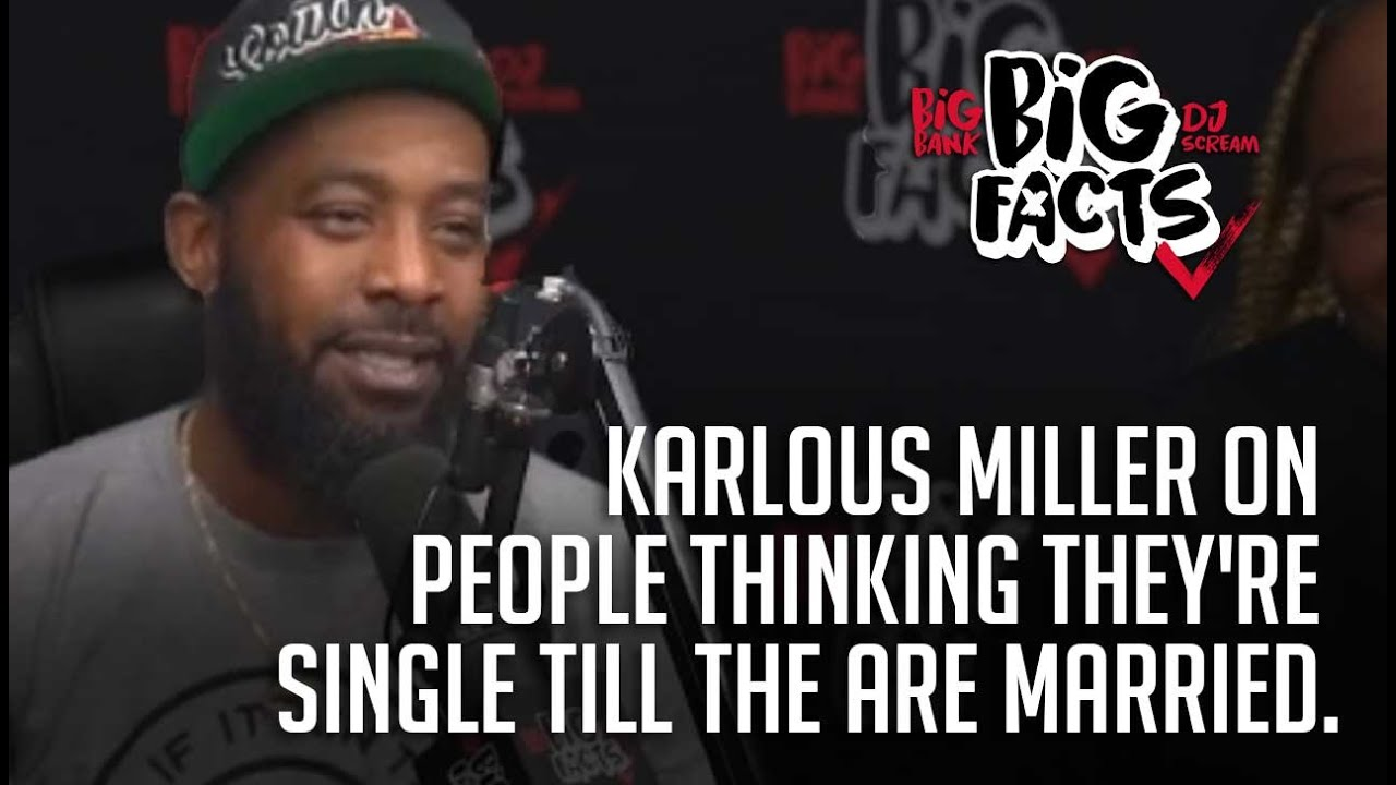 Karlous Miller On People Thinking They're Single Till The Are Married. Big Facts Pod Clips