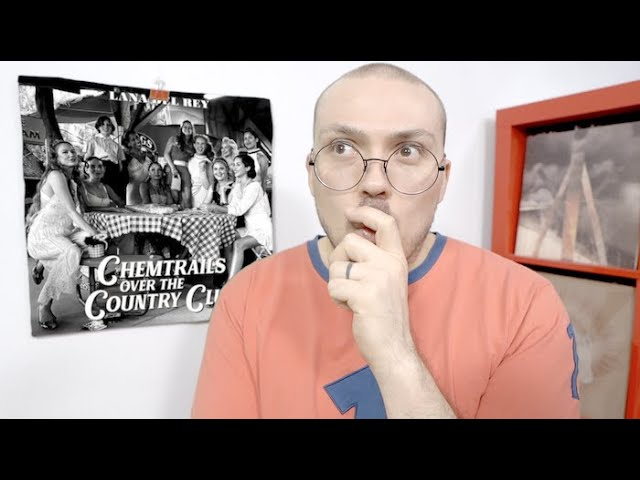 Lana Del Rey - Chemtrails Over the Country Club ALBUM REVIEW