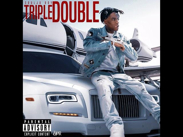 Soulja Boy (Big Draco) - Triple Double