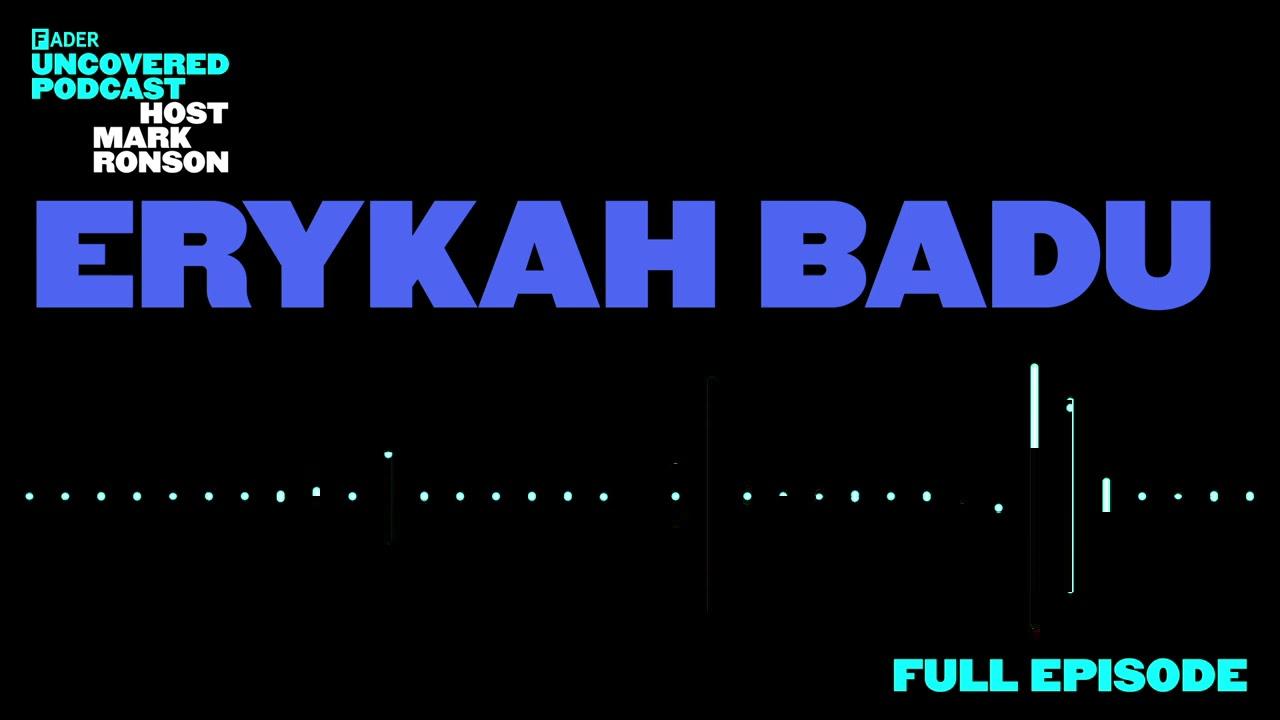 The FADER Uncovered - Episode 7 Erykah Badu