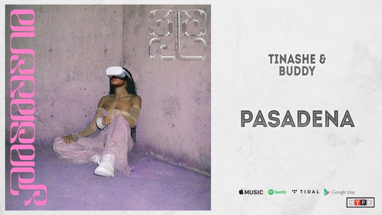 """Tinashe & Buddy - """"Pasadena"""""""