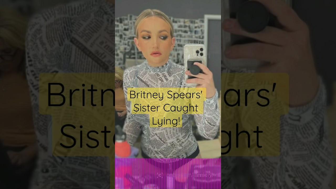 Britney Spears' Sister Caught Lying!   Perez Hilton