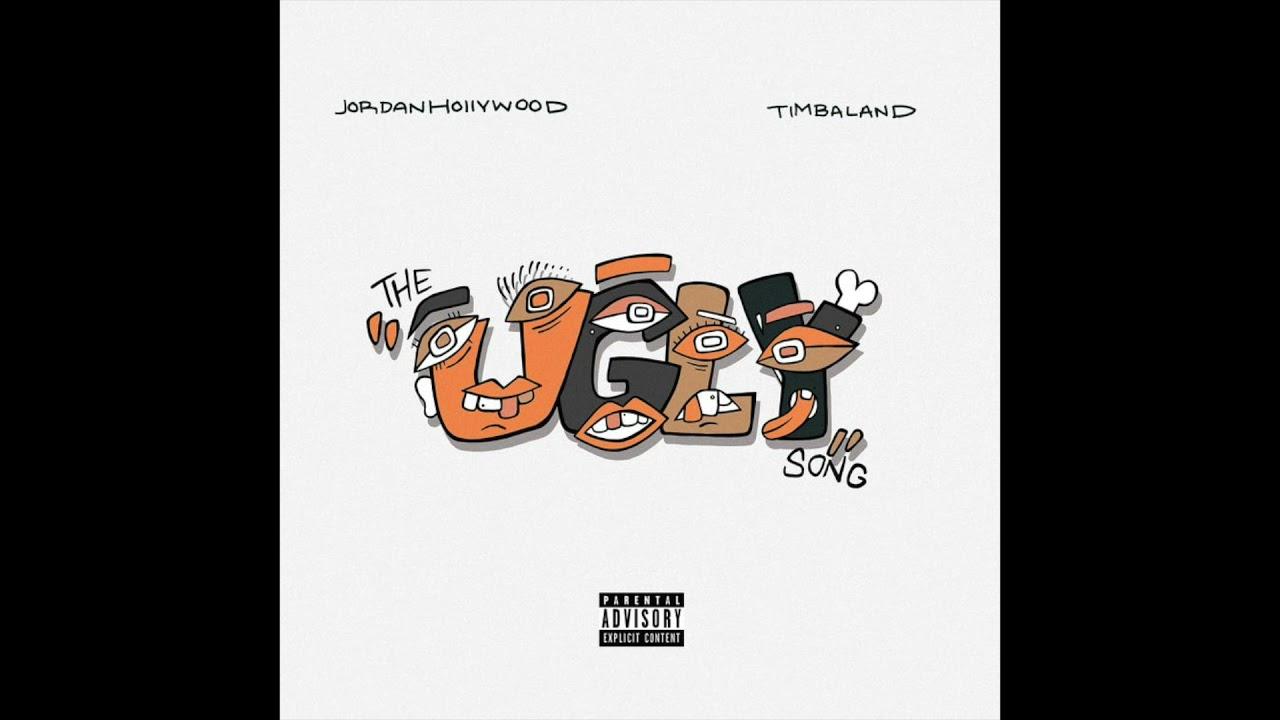 Jordan Hollywood & Timbaland - The Ugly Song (AUDIO)