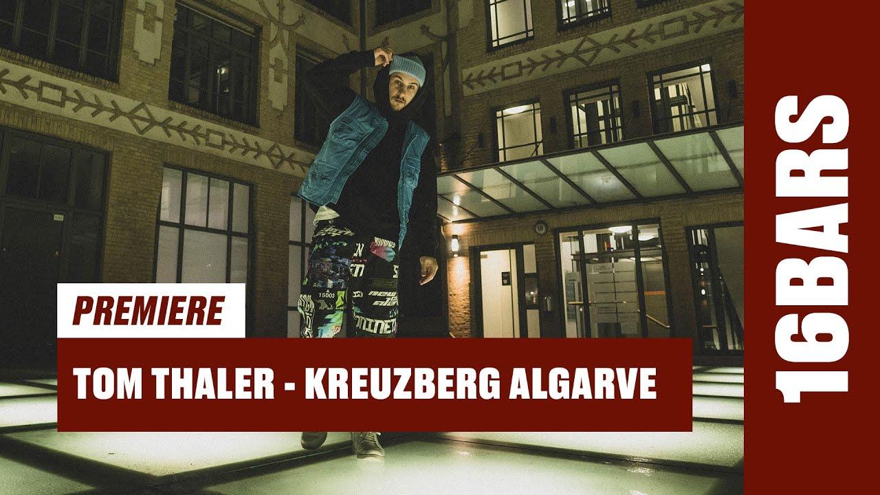 Tom Thaler - Kreuzberg Algarve (Prod. by Lai Raw) | 16BARS Videopremiere