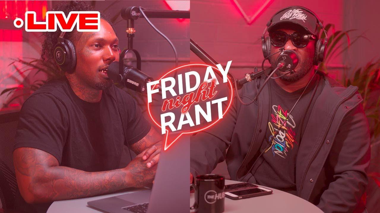 "😳 ""We Should Do Zaza P*rn"" Friday Night Rant #18 w/ Castillo & J Gang   The Hub"