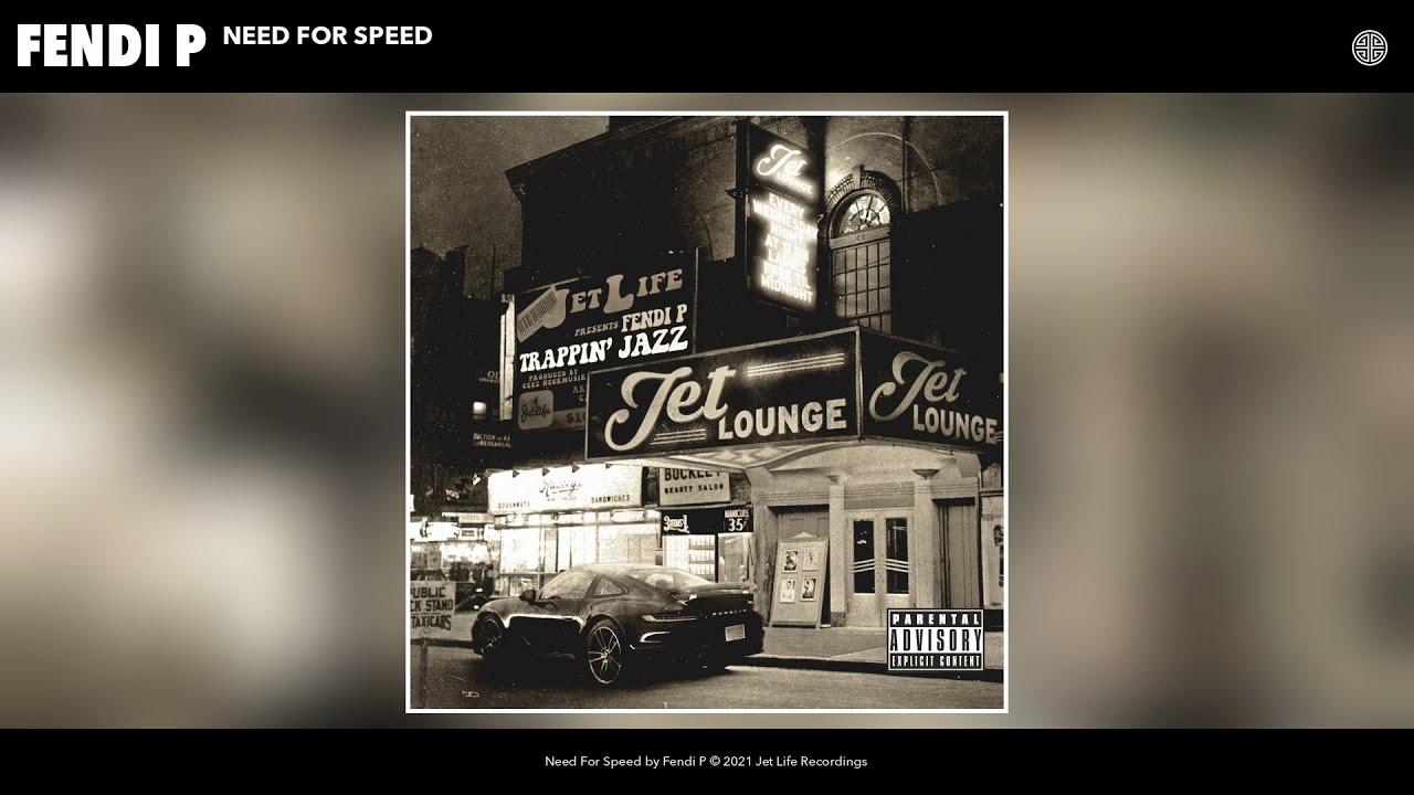Fendi P - Need For Speed (Audio)