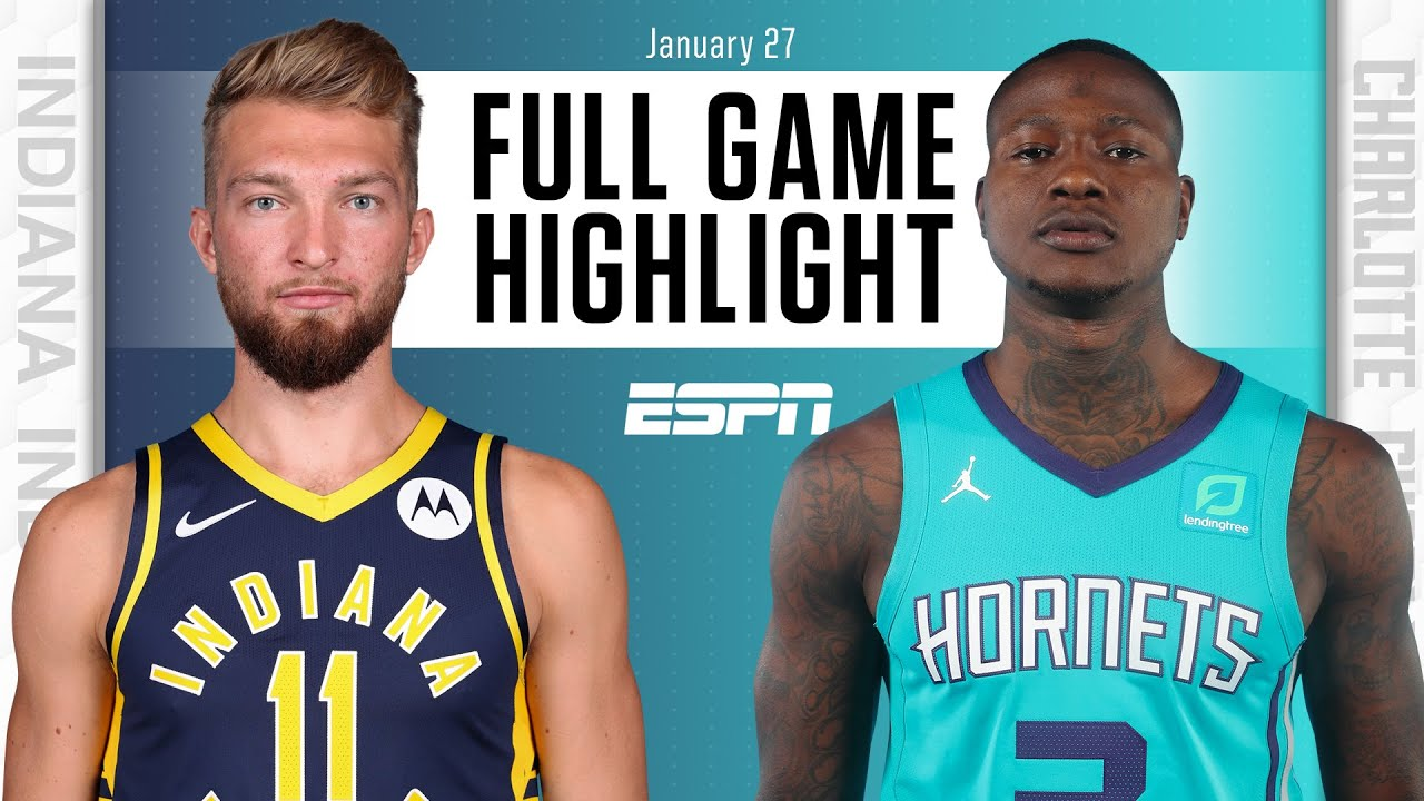 Indiana Pacers vs. Charlotte Hornets [FULL GAME HIGHLIGHTS]   NBA on ESPN