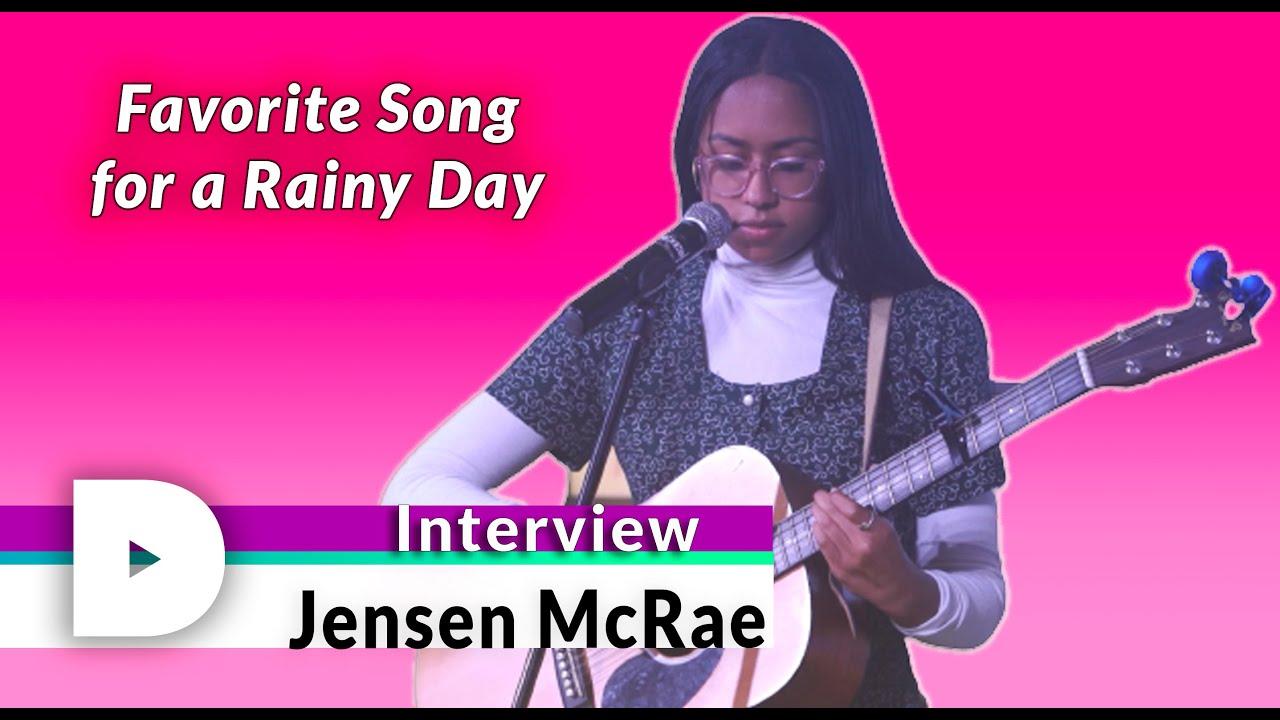 Jensen McRae Interview   Favorite Song On Rainy Days