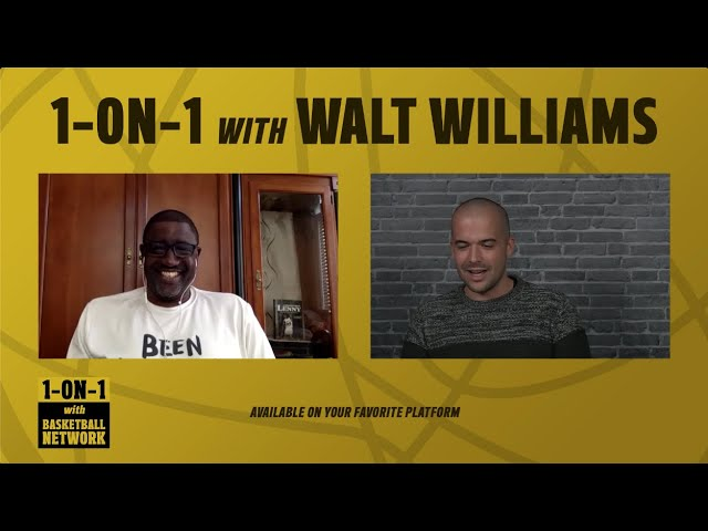 1-ON-1 with WALT WILLIAMS