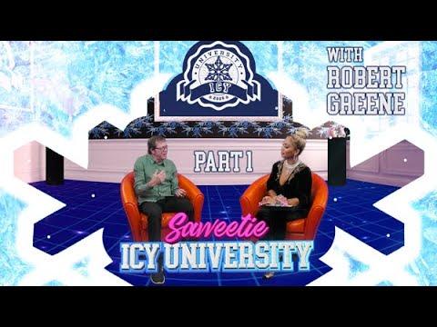 Saweetie - The Law Of Social Media w: Robert Greene [Icy University S2 EP3 PT 1]